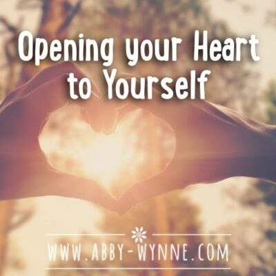 Opening your Heart to Yourself